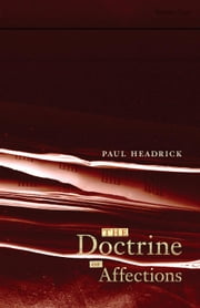 The Doctrine of Affections ebook by Paul Headrick