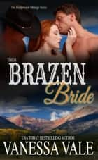 Their Brazen Bride ebook by Vanessa Vale
