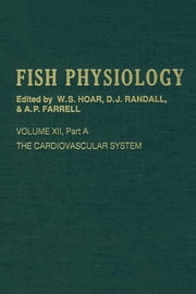 The Cardiovascular System ebook by William S. Hoar,David J. Randall,Anthony P. Farrell