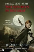 Met een been in het graf ebook by Jeaniene Frost