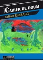 Cahier de Douai ebook by Arthur Rimbaud