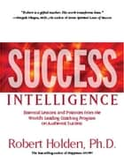 Success Intelligence ebook by Robert Holden