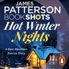 Hot Winter Nights - BookShots audiobook by Codi Gary, James Patterson