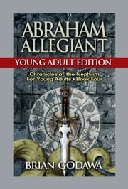 Abraham Allegiant: Young Adult Edition ebook by Brian Godawa
