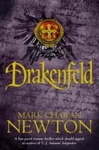 Drakenfeld ebook by Mark Charan Newton