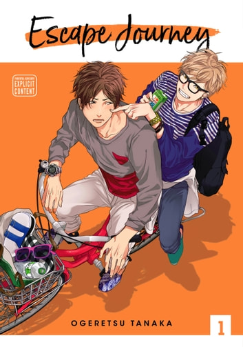 Escape Journey, Vol. 1 (Yaoi Manga) ebook by Ogeretsu Tanaka