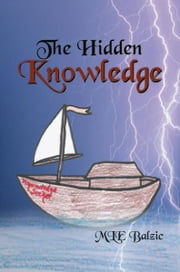 The Hidden Knowledge ebook by MLE Balzic