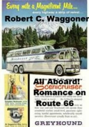 All Aboard! Romance on Route 66 ebook by Robert C. Waggoner