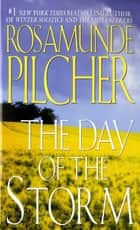 The Day of the Storm - A Novel ebook by Rosamunde Pilcher