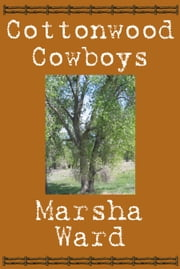 Cottonwood Cowboys ebook by Marsha Ward