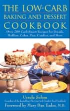 The Low-Carb Baking and Dessert Cookbook ebook by Ursula Solom