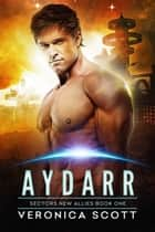 Aydarr ebook by Veronica Scott