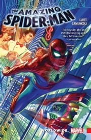 Amazing Spider-Man - Worldwide Vol. 1 ebook by Dan Slott, Giuseppe Camuncoli