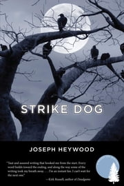 Strike Dog - A Woods Cop Mystery ebook by Joseph Heywood