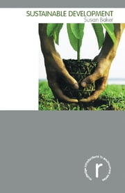 Sustainable Development ebook by Susan Baker