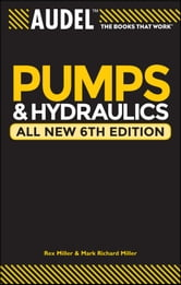 Audel Pumps and Hydraulics ebook by Rex Miller,Mark Richard Miller,Harry L. Stewart