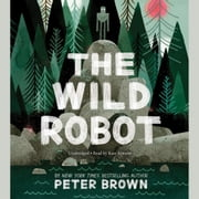 The Wild Robot audiobook by Peter Brown