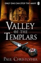Valley of the Templars ebook by