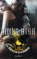 Riding High eBook by Ronja Weisz
