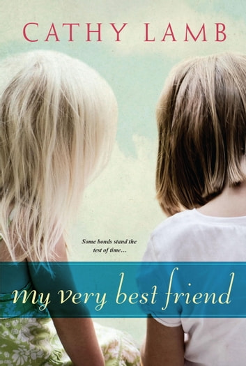 My Very Best Friend ebook by Cathy Lamb