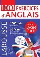 1000 exercices d'anglais, spécial LYCEE et + ebook by Collectif