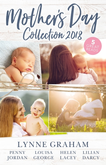 Mother's Day Collection 2018/The Reluctant Husband/The Blackmail Baby/One Month To Become A Mum/Claiming His Brother's Baby/The Mummy Mi 電子書 by Lynne Graham,Penny Jordan,Louisa George,Helen Lacey,Lilian Darcy
