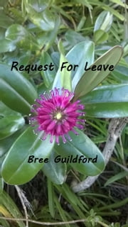 Request For Leave ebook by Bree Guildford