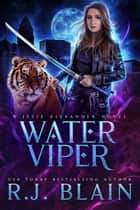 Water Viper ebook by R.J. Blain
