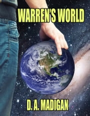 Warren's World ebook by D.A. Madigan