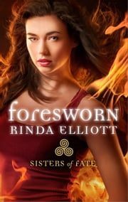 ebook Foresworn de Rinda Elliott