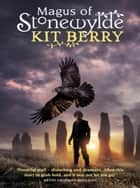 Magus of Stonewylde ebook by Kit Berry