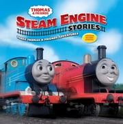 Thomas & Friends: Steam Engine Stories (Thomas & Friends) ebook by Random House,W. Awdry