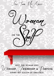 The Woman on the Shelf ebook by lisa jane mcauley