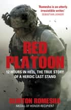 Red Platoon ebook by Clinton Romesha