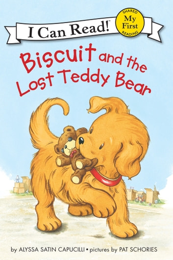 Biscuit and the Lost Teddy Bear ebook by Alyssa Satin Capucilli
