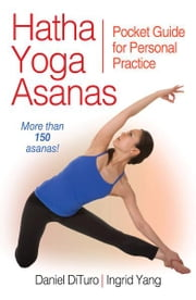 Hatha Yoga Asanas ebook by Daniel DiTuro