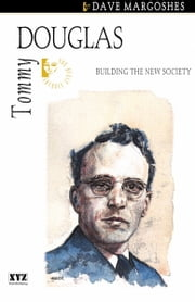 Tommy Douglas ebook by Dave Margoshes