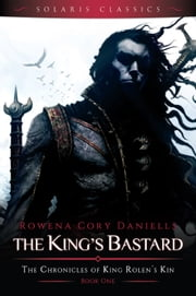 The King's Bastard ebook by Rowena Cory Daniells