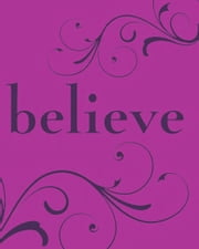 Believe ebook by Suzanne Schwalb