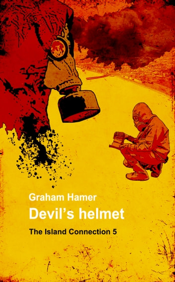 Devil's Helmet - A tense thriller ebook by Graham Hamer