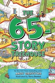 The 65-Story Treehouse ebook by Andy Griffiths