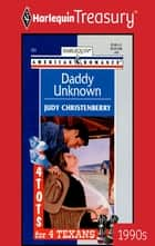 Daddy Unknown ebook by Judy Christenberry