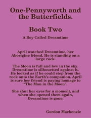 One-Pennyworth and the Butterfields. Book Two ebook by Gordon Mackenzie