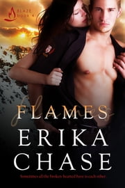 Flames (Blaze #4) ebook by Erika Chase