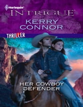 Her Cowboy Defender ebook by Kerry Connor