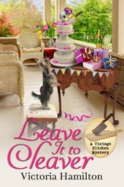 Leave It to Cleaver ebook by Victoria Hamilton