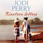Nineteen Letters - Winner of the Romantic Book of the Year Award audiobook by Jodi Perry