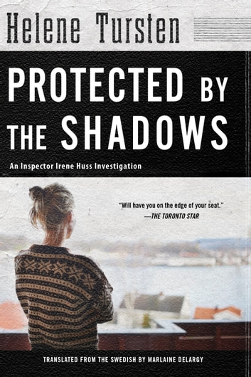 Protected by the Shadows ebook by Helene Tursten