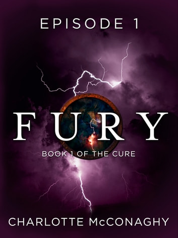 Fury: Episode 1 ebook by Charlotte McConaghy