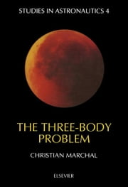 The Three-Body Problem ebook by Marchal, C.